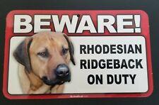 Laminated Card Stock Sign- Beware! Rhodesian Ridgeback On Duty