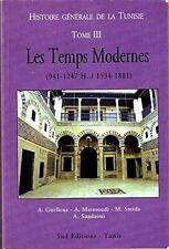 Histoire Générale de la Tunisie.T III. Les Temps Modernes (1534-1881)**GUELLOUZ