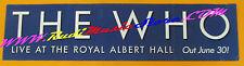 POSTER PROMO THE WHO LIVE ROYAL ALBERT HALL 15 X 60 cm NO cd dvd v lp live mc