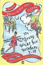 Let's Hear It for the Girls: 375 Great Books for Readers 2-14-ExLibrary