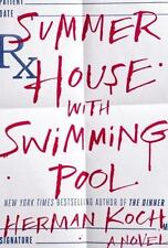 Summer House with Swimming Pool: A Novel by Koch, Herman