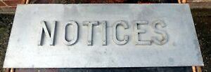 Large Post War cast aluminium Brutalist Notices wall trade advertising sign