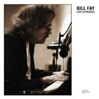 "BILL FAY ""LIFE IS PEOPLE"" CD NEUWARE"