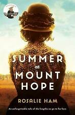 """AS NEW"" Summer at Mount Hope, Ham, Rosalie, Book"