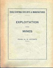 EXPLOITATION DES MINES (Ecole Centrale des Arts & Manufactures)