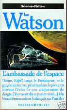 IAN WATSON: L'AMBASSADE DE L'ESPACE. POCKET. 1990.