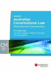 Hanks' Australian Constitutional Law: Materials and Commentary by James Stellios, Patrick Keyzer, Jennifer Clarke (Paperback, 2012)