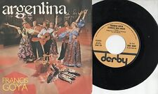FRANCIS GOYA disco 45 giri  ARGENTINA + VERONICA MON AMOUR 1976 Made in ITALY