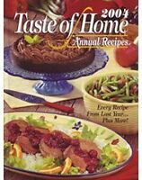 Taste Of Home Annual Recipes 2004 by Jean Steiner