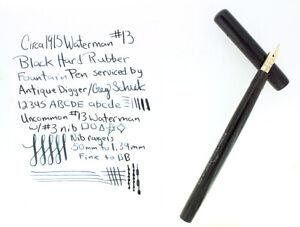 UNCOMMON C1915 WATERMAN #13 BLACK HARD RUBBER CANADIAN FOUNTAIN PEN NO RESERVE