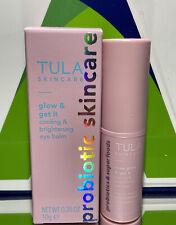 TULA PROBIOTIC SKINCARE - Rose Glow & Get It Cooling & Brightening Eye Balm/ New