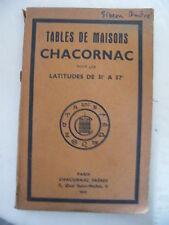 Tabelle di Maisons Chacornac per i latitudini del 31° à 57° 1949