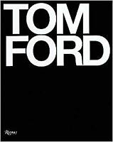 NEW Tom Ford by Bridget Foley (English) Hardcover (Free Shipping)