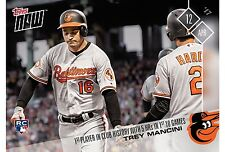 2017 TOPPS NOW #39 TREY MANCINI RC (ORIOLES) 5HR'S IN 1ST 10 GAMES *IN STOCK*