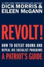 Revolt!: How to Defeat Obama and Repeal His Socialist Programs - VeryGood - Morr