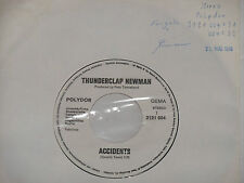"THUNDERCLAP NEWMAN -Accidents- 7"" 45 Polydor Promo Archiv mint"