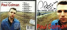 Paul Colman signed cd album- The Band Thing