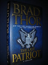 THE LAST PATRIOT Brad Thor 1st Edition/First Printing Near MINT 2008 HC/DJ