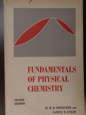 Fundamentals of Physical Chemistry by Crockford, H D & Knight, S B