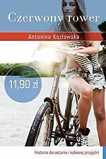 Czerwony rower (polish) by Antonina Kozlowska