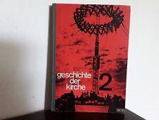 GESCHICHTE DER KIRCHE 2 - Die kirchliche Neuzeit  PATMOS VERLAG 1967