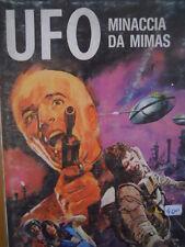 UFO Fumetto di Fantavventura n°4 1974 ed. Edifumetto  [G.136]