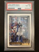 1992-93 Topps GOLD #362 Shaquille O'Neal RC Rookie Card HOF Shaq PSA 8 NM-MT 📈
