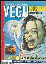 MAGAZINE VECU N°32 AVEC BOURGEON / CORTO MALTESE / L'AFRIQUE TRES BEL ETAT