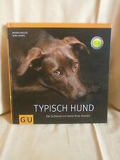 Typisch Hund, Monika Wegler - Gerd Ludwig