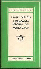 I quaranta giorni del Mussa Dagh- F.WERFEL, 1941- Mondadori editore  - ST792