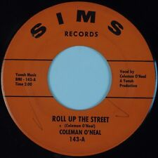 COLEMAN O'NEAL: Roll Up the Street USA SIMS Country 45 VG+