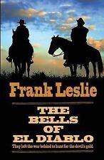 NEW The Bells Of El Diablo (Wheeler Large Print Western) by Frank Leslie