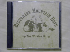 Bluegrass Mountain Boys by The Walden Gang Cd