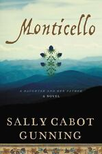 Monticello : A Novel by Sally Gunning (2016, Hardcover) First Edition