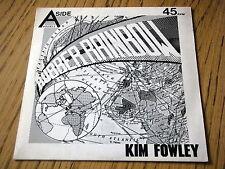 "KIM FOWLEY - RUBBER RAINBOW     7"" VINYL PS"