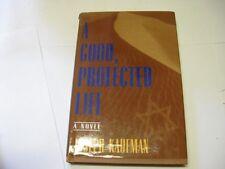 A Good, Protected Life by Joseph Kaufman GREAT JEWISH NOVEL