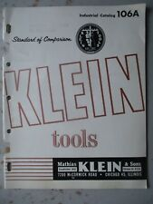 KLEIN Tools Catalog 106A from 1963 - Electronics Industry, Etc.