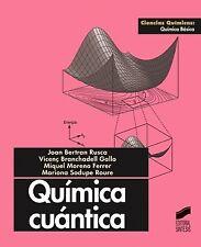 QUIMICA CUANTICA.(INVESTIGACION). NUEVO. Nacional URGENTE/Internac. económico. C