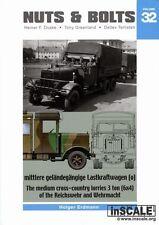 Nuts & Bolts 32: Medium Cross-Country Lorries 3 ton (6x4) Reichswehr & Wehrmacht
