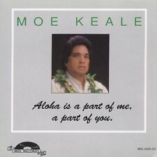 Hawaiian Music CD Moe Keale Aloha Is A Part Of Me, A Part Of You oop