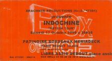 RARE / TICKET BILLET DE CONCERT - INDOCHINE : LIVE A BORDEAUX ( FRANCE ) 2009