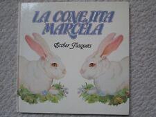LA CONEJITA MARCELA~Esther Tusquets~1980 SPANISH HC~