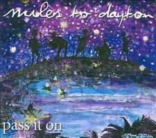 Miles to Dayton : Pass It on CD