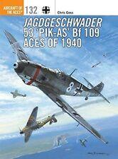 Jagdgeschwader - 53 'Pik-As' Bf 109 Aces von 1940
