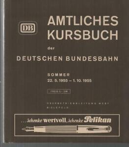 AMTLICHES KURSBUCH DER DEUTSCHEN BUNDESBAHN - SOMMER 22.5.1955 - 1.10.1955