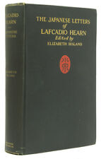 Japanese Letters of Lafcadio Hearn Edited with an Introduction by Elizabeth