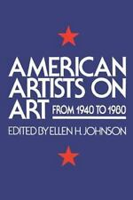 American Artists On Art: From 1940 To 1980 (Icon Editions) - Acceptable  -