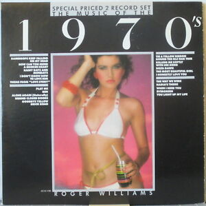 ROGER WILLIAMS Music of the 1970s 2-LP Set – Easy Listening Piano, Clean Copy!