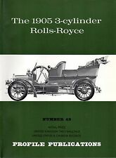 The 1905 3-cylinder Rolls-Royce - Profile Publications Booklet #49