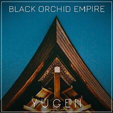 BLACK ORCHID EMPIRE - YUGEN   CD NEUF